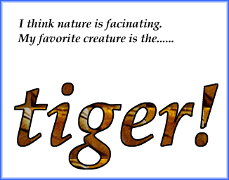 Tigers are cool too.
